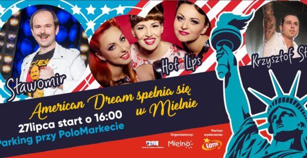 AMERICAN DREAM spełnia się w Mielnie