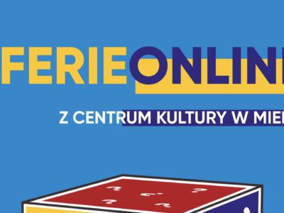 Ferie Online z Centrum Kultury w Mielnie