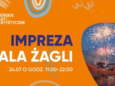 Gala Żagli – parada jachtów, regaty, fajerwerki oraz koncert!